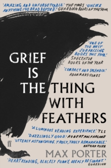 Image for Grief Is the Thing with Feathers
