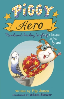 Image for Piggy hero  : Handsome's heading for glory!