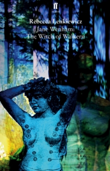 Image for Jane Wenham  : the witch of Walkern