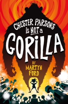 Image for Chester Parsons is not a gorilla