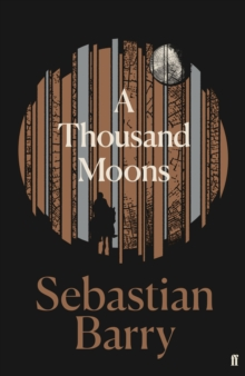 Image for A Thousand Moons : The unmissable new novel from the two-time Costa Book of the Year winner