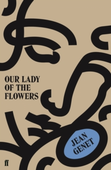 Image for Our lady of the flowers