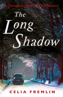 Image for The Long Shadow : A Christmas Story with a Difference