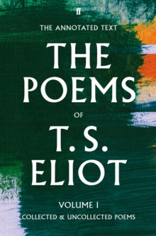 Image for The poems of T.S. EliotVolume 1,: Collected and uncollected poems