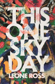 This one sky day - Ross, Leone