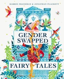 Gender swapped fairy tales - Fransman, Karrie