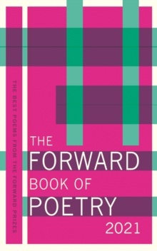 The Forward book of poetry 2021 - Poets, Various