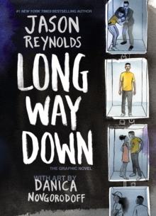 Long way down  : the graphic novel - Reynolds, Jason