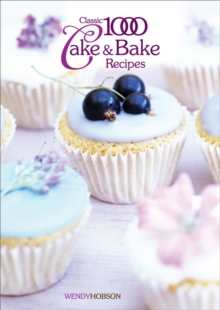 Image for The classic 1000 cake and bake recipes