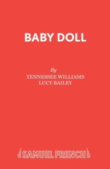 Image for Baby doll  : a new stage verion devised and originally directed by Lucy Bailey
