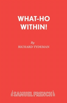 Image for What-ho within! : Play