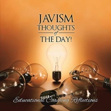 Image for Javism Thoughts of the Day : Educational Coaching Reflections