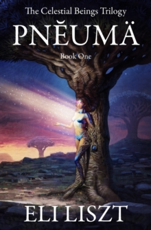 Image for Pneuma : The Celestial Beings Trilogy