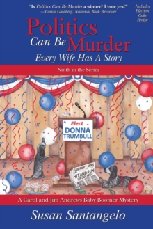 Image for Politics Can Be Murder : Every Wife Has a Story