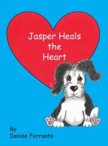 Image for Jasper Heals the Heart