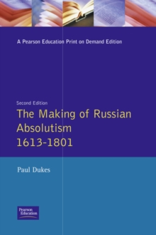 Image for The Making of Russian Absolutism 1613-1801