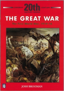 Image for The Great War: The First World War 1914-18