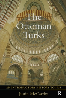 Image for The Ottoman Turks  : an introductory history to 1923