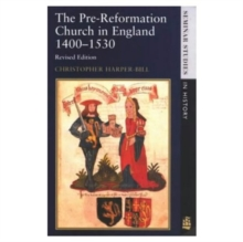 Image for The pre-Reformation church in England, 1400-1530