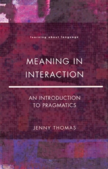 Image for Meaning in Interaction : An Introduction to Pragmatics