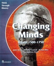 Image for Changing minds  : Britain, 1500-1750
