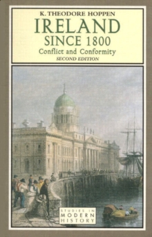 Image for Ireland since 1800  : conflict and conformity