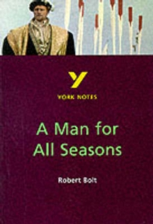 Image for A man for all seasons, Robert Bolt  : notes