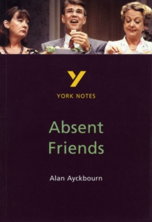 Image for Absent friends, Alan Ayckbourn  : notes