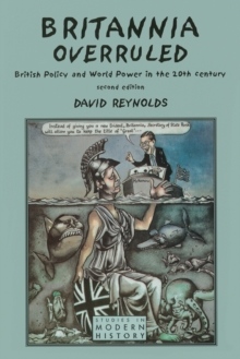 Image for Britannia overruled  : British policy and world power in the twentieth century