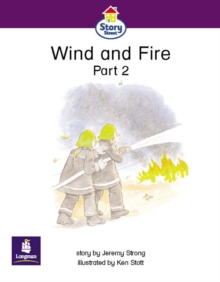 Image for Wind and Fire Part 2 Story Street Emergent stage step 5 Storybook 39