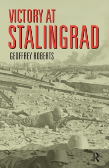 Image for Victory at Stalingrad  : the battle that changed history
