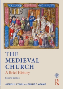 Image for The medieval church  : a brief history