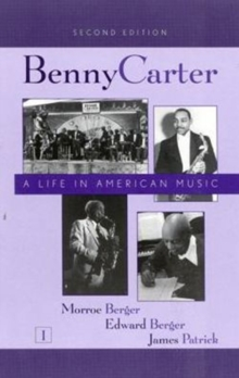 Image for Benny Carter, a Life in American Music