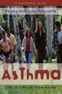 Image for Asthma: The Ultimate Teen Guide