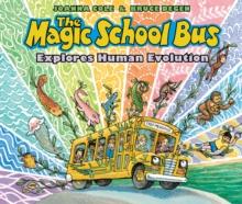 Image for The Magic School Bus Explores Human Evolution