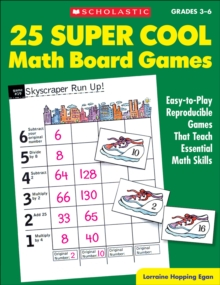 Image for 25 Super Cool Math Board Games : Easy-To-Play Reproducible Games That Teach Essential Math Skills