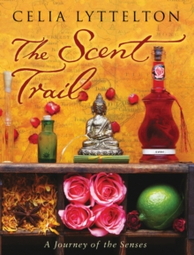Image for The scent trail  : an olfactory odyssey