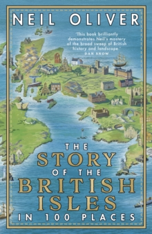 Image for The story of the British Isles in 100 places