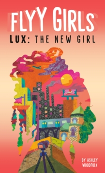 Image for Lux: The New Girl #1