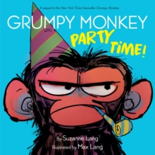 Grumpy Monkey Party Time! - Lang, Suzanne