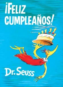 !Feliz cumpleanos! (Happy Birthday to You! Spanish Edition)