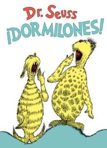 !Dormilones! (Dr. Seuss's Sleep Book Spanish Edition)