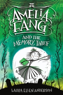 Image for Amelia Fang and the Memory Thief