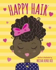 Happy Hair - Roe, Mechal Renee