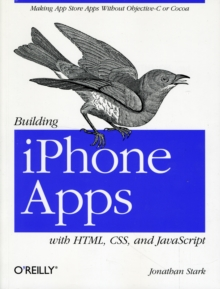 Image for Building iPhone apps with HTML, CSS, and JavaScript