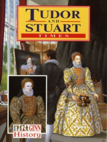 Image for Ginn History: Key Stage 2 Tudor And Stuart Times Pupil`S Book