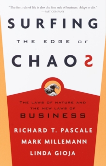 Image for Surfing the edge of chaos  : the laws of nature and the new laws of business