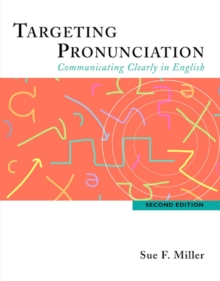 Image for Targeting Pronunciation : Communicating Clearly in English