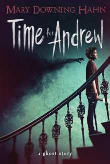 Image for Time for Andrew : A Ghost Story