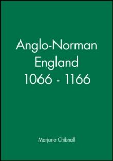 Image for Anglo-Norman England 1066 - 1166